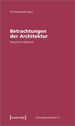 Betrachtungen der Architektur von Kammasch,  Tim