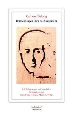 Betrachtungen über das Universum von Dalberg,  Carl von, Spies,  Hans-Bernd, Völker,  Martin A