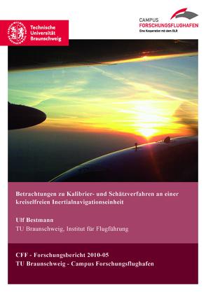 Betrachtungen zu Kalibrier- und Schätzverfahren an einer kreiselfreien Inertialnavigationseinheit von Bestmann,  Ulf