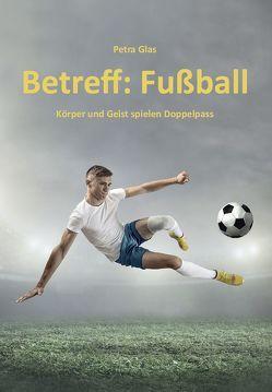 Betreff: Fußball von Glas,  Petra