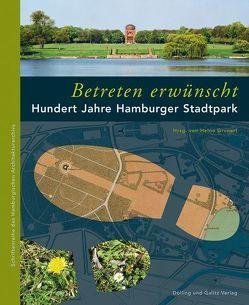 'Betreten erwünscht' Hundert Jahre Hamburger Stadtpark von Grunert,  Heino