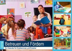 Betreuen und Fördern. Ein Kalender für Erzieherinnen und Erzieher (Wandkalender 2019 DIN A3 quer) von Lehmann (Hrsg.),  Steffani