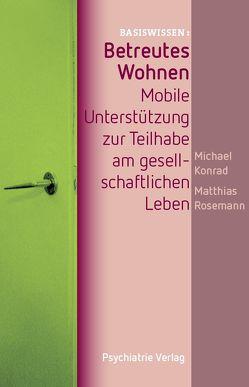 Betreutes Wohnen von Konrad,  Michael, Rosemann,  Matthias