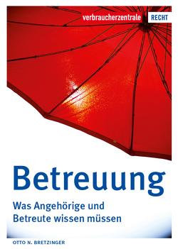Betreuung von Bretzinger,  Otto N.