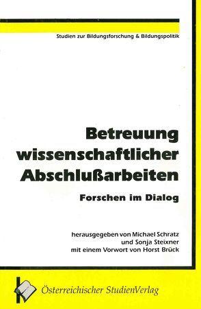 Betreuung wissenschaftlicher Abschlußarbeiten von Schratz,  Michael, Steixner,  Sonja