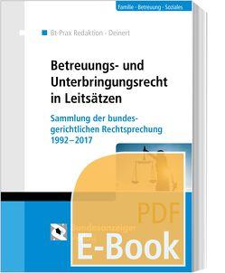 Betreuungs- und Unterbringungsrecht in Leitsätzen (E-Book) von Deinert,  Horst