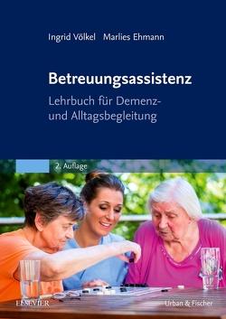 Betreuungsassistenz von Ehmann,  Marlies, Völkel,  Ingrid