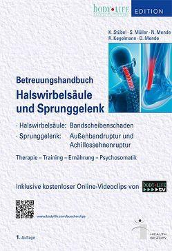 Betreuungshandbuch Halswirbelsäule und Sprunggelenk von Mueller,  Stephan