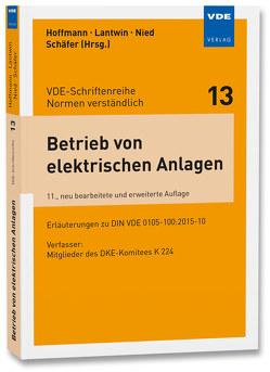Betrieb von elektrischen Anlagen von Bergmann,  Arno, Hoffmann,  Rüdiger