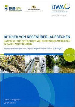 Betrieb von Regenüberlaufbecken von Dittmer,  Ulrich, Klippstein,  Christian