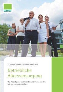 Betriebliche Altersversorgung von Schnurr,  Marco, Stadelbauer,  Dominik