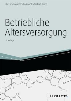 Betriebliche Altersversorgung von Doetsch,  Peter A., Hagemann,  Thomas, Oecking,  Stefan, Reichenbach,  Rita