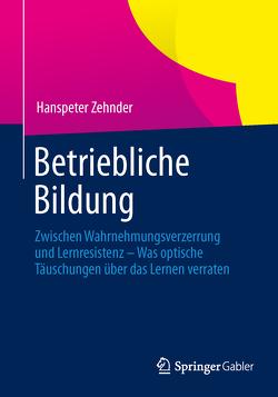 Betriebliche Bildung von Zehnder,  Hanspeter