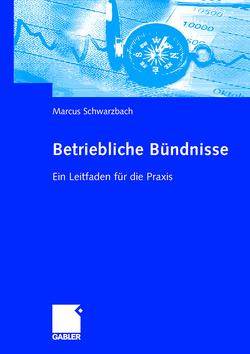 Betriebliche Bündnisse von Schwarzbach,  Marcus