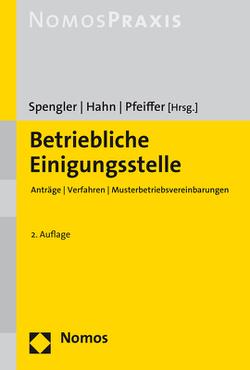 Betriebliche Einigungsstelle von Hahn,  Frank, Pfeiffer,  Gerhard, Spengler,  Bernd