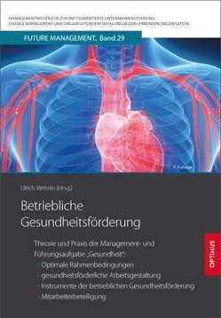 Betriebliche Gesundheitsförderung von Prof. Dr. Dr. h.c. Wehrlin,  Ulrich
