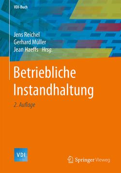 Betriebliche Instandhaltung von Haeffs,  Jean, Mueller,  Gerhard, Reichel,  Jens