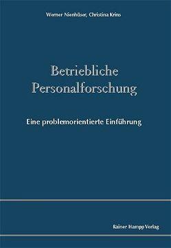 Betriebliche Personalforschung von Krins,  Christina, Nienhüser,  Werner
