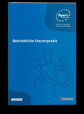 Betriebliche Steuerpraxis von Arnold,  Bernd, Loch,  Kerstin, Pandow,  Jordan