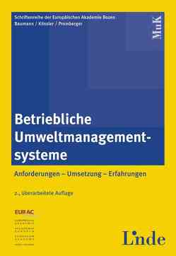 Betriebliche Umweltmanagementsysteme von Baumann,  Werner, Kössler,  Werner, Promberger,  Kurt