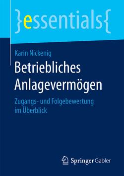 Betriebliches Anlagevermögen von Nickenig,  Karin