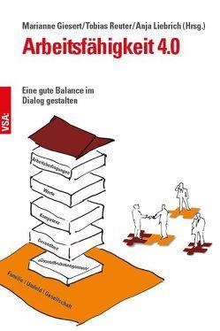 Betriebliches Eingliederungsmanagement 4.0 von Giesert,  Marianne, Liebrich,  Anja, Reuter,  Tobias