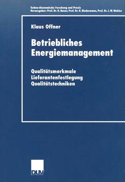 Betriebliches Energiemanagement von Offner,  Klaus