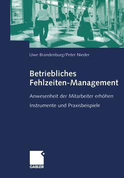Betriebliches Fehlzeiten-Management von Brandenburg,  Uwe, Nieder,  Peter