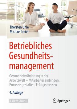 Betriebliches Gesundheitsmanagement von Treier,  Michael, Uhle,  Thorsten