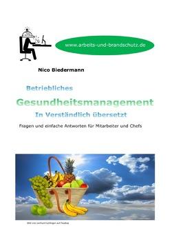 Betriebliches Gesundheitsmanagement in Verständlich übersetzt von Biedermann,  Nico