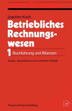 Betriebliches Rechnungswesen von Koch,  Joachim