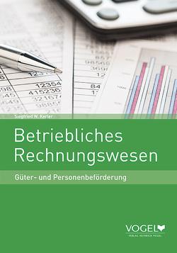Betriebliches Rechnungswesen von Kerler,  Siegfried W