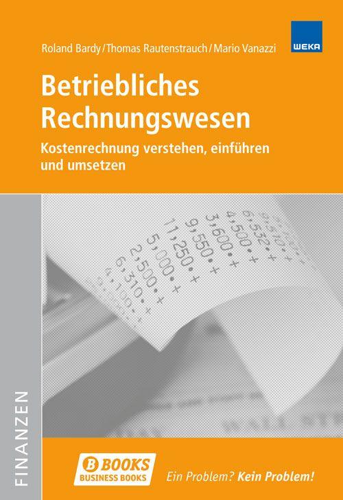 Betriebliches Rechnungswesen Von Bardy Roland Rautenstrauch Thomas
