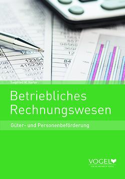 Betriebliches Rechnungswesen von Kerter,  Siegfried W.