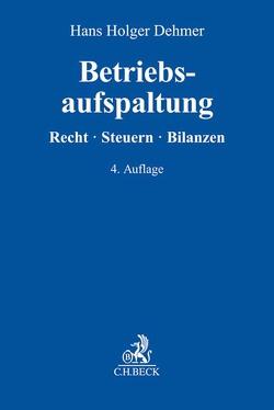 Betriebsaufspaltung von Dehmer,  Hans Holger