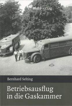 Betriebsausflug in die Gaskammer von Selting,  Bernhard