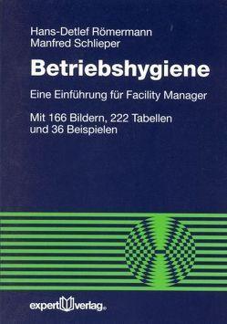 Betriebshygiene von Römermann,  Hans D., Schlieper,  Manfred