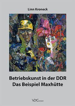 Betriebskunst in der DDR von Kroneck,  Linn