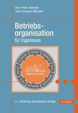 Betriebsorganisation für Ingenieure von Wiendahl,  Hans-Peter