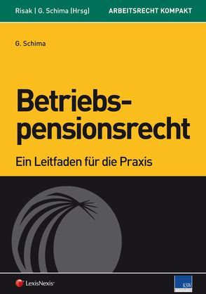 Betriebspensionsrecht von Risak,  Martin E., Schima,  Georg