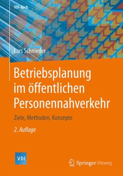 Betriebsplanung im öffentlichen Personennahverkehr von Schnieder,  Lars