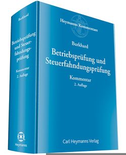 Betriebsprüfung und Steuerfahndungsprüfung von Burkhard,  Jörg