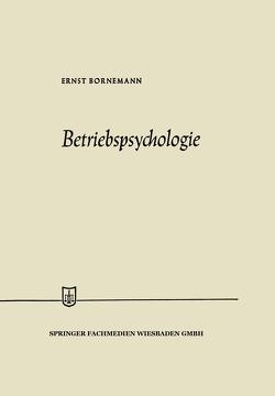 Betriebspsychologie von Bornemann,  Ernst