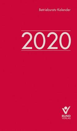 Betriebsrats-Kalender 2020 von Schoof,  Christian