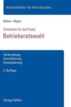 Betriebsratswahl von Kühne,  Wolfgang, Meyer,  Sören