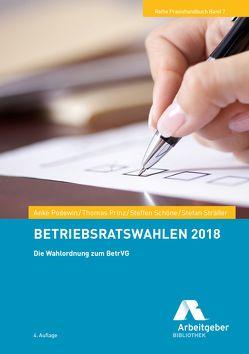 Betriebsratswahlen 2018 von Bundesvereinigung der Deutschen Arbeitgeberverbände, Podewin,  Anke, Prinz,  Thomas, Schöne,  Steffen, Sträßer,  Stefan