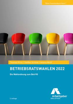 Betriebsratswahlen 2022 von Bundesvereinigung der Deutschen Arbeitgeberverbände, Prinz,  Thomas, Schöne,  Steffen, Wolff,  Helena