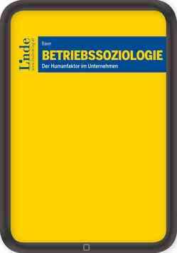 Betriebssoziologie von Bauer,  Ulrich