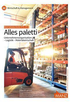 Betriebstechnik HTL I/II | Alles paletti von Jennewein,  Walter, Stradner,  Heinz