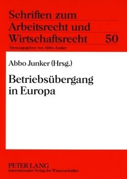 Betriebsübergang in Europa von Junker,  Abbo